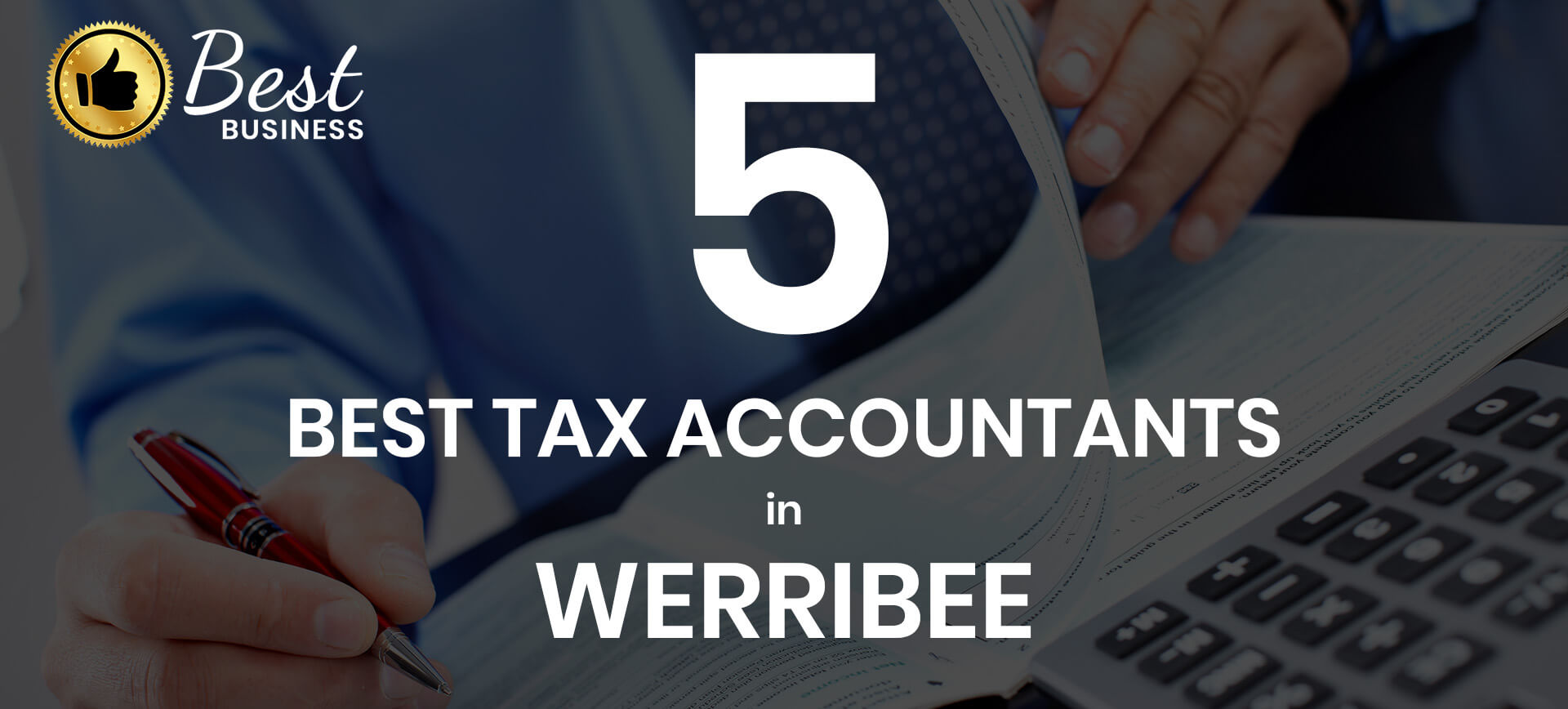 5 Best Tax Accountants in Werribee